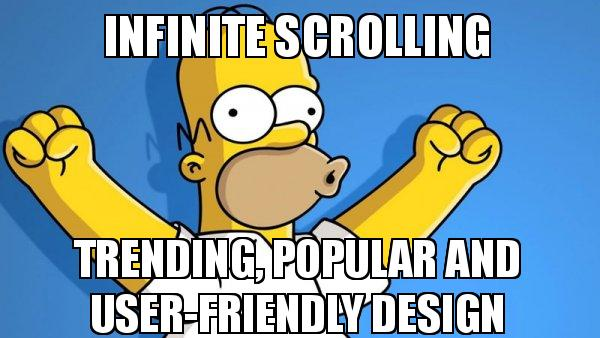 infinite scrolling trending - Why use infinite scrolling web design? - Pros Discussed