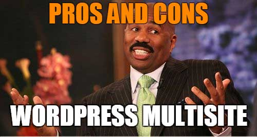 pros cons wp multisite - Everything you need to know about WordPress Multisite
