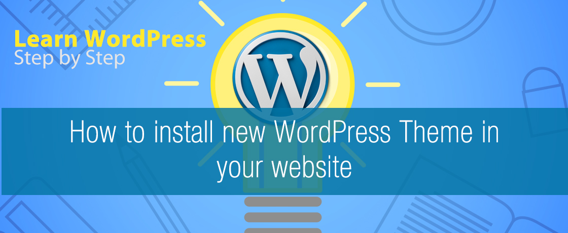 How to install new WordPress Theme in your website