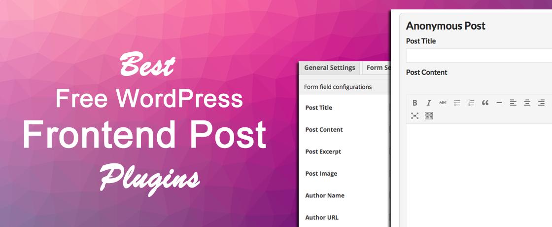 Best Free WordPress Frontend Post Plugins