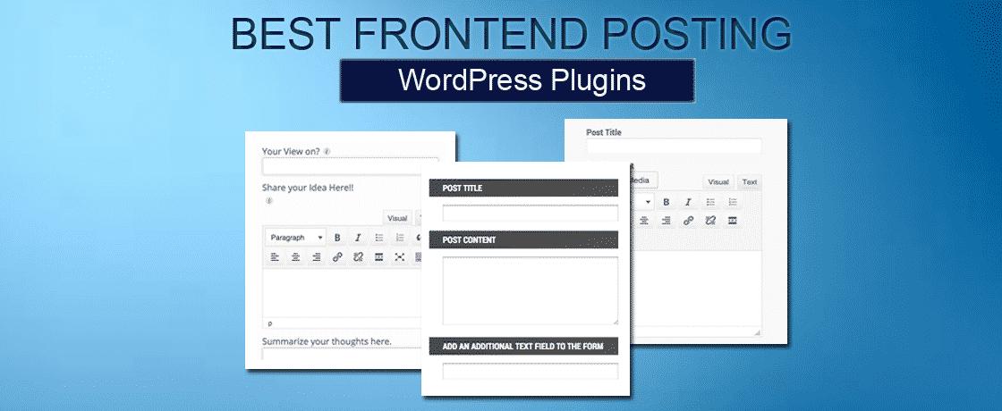 Best Premium WordPress Frontend Posting Plugins