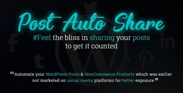 post auto share - 5+ Best WordPress Social Auto Post Plugins