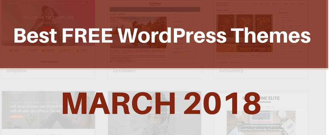 Best Free WordPress Themes March 2018