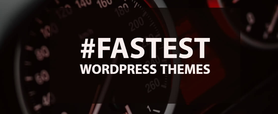Fastest Loading WordPress Themes