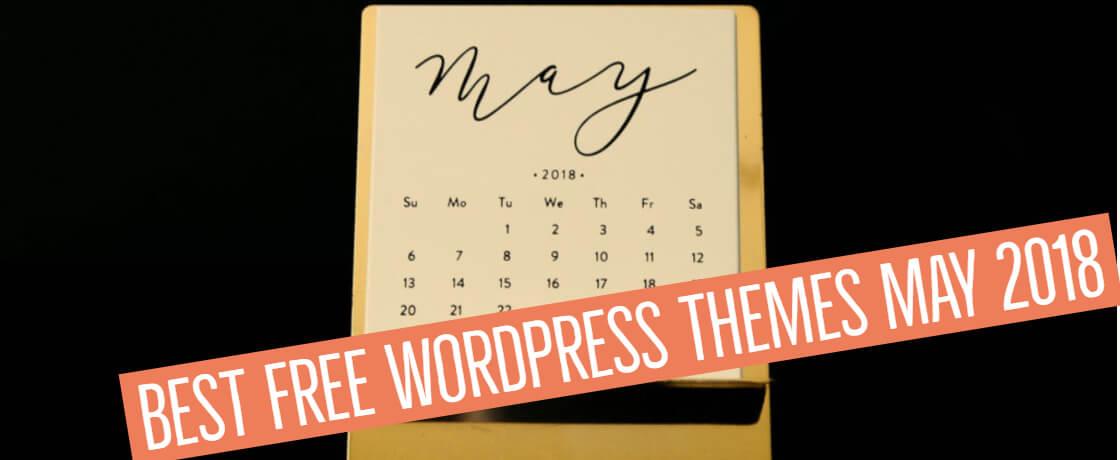 Best Free WordPress Themes May 2018