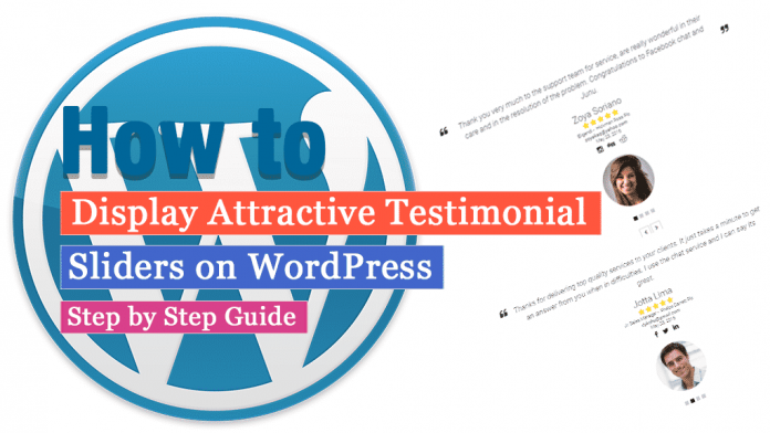 How to display attractive testimonial sliders on WordPress website? (Step by Step Guide)