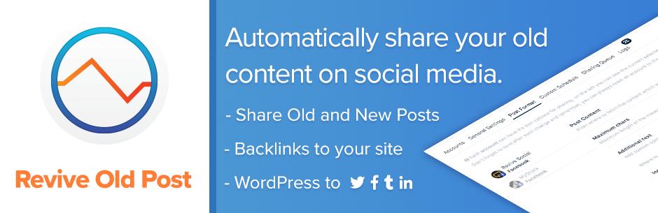 revive old post best free wordpress social auto post plugin - 5+ Best Free WordPress Social Auto Post Plugins