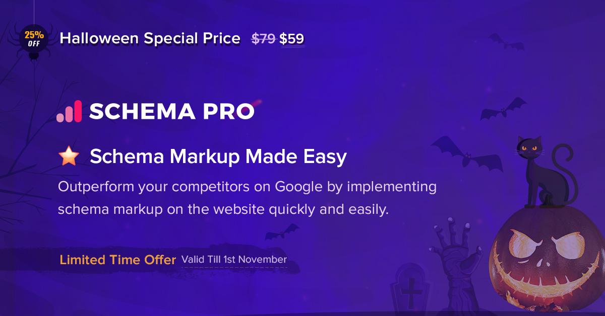 Schema Pro - 25+ Best WordPress Deals and Discounts for Halloween 2019 (Upto 49% OFF)