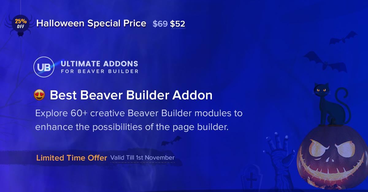 Ultimate Addons for Beaver Builder - 25+ Best WordPress Deals and Discounts for Halloween 2019 (Upto 49% OFF)