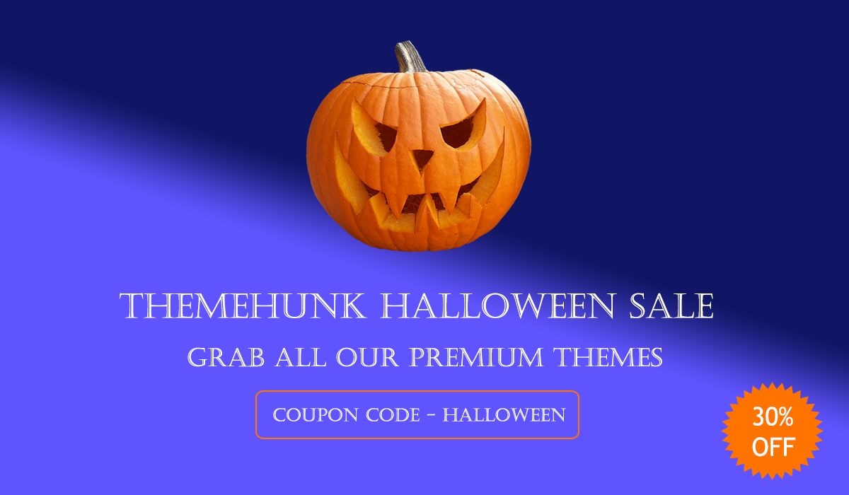 themehunk Halloween Sale 2019 - 25+ Best WordPress Deals and Discounts for Halloween 2019 (Upto 49% OFF)
