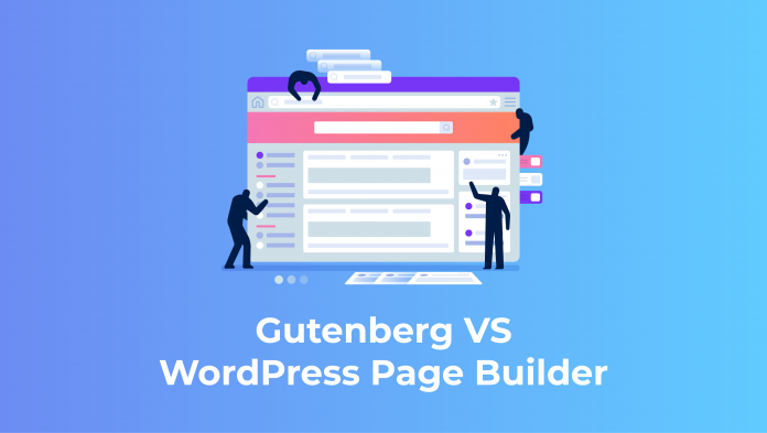 Gutenberg VS WordPress Page Builder
