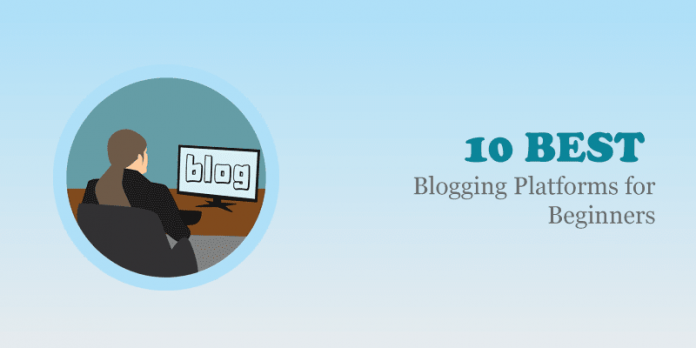 Best Blogging Platforms for Beginners