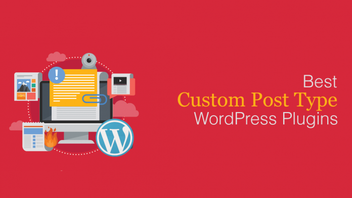 Best Custom Post Type WordPress Plugins