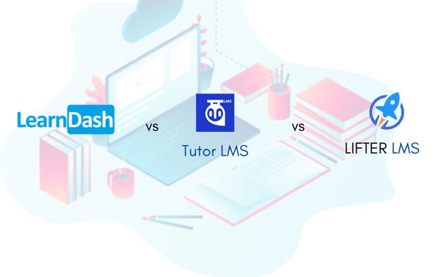 . LearnDash vs LifterLMS vs Tutor LMS