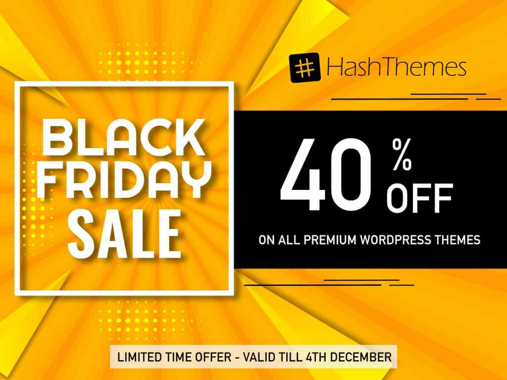 HashThemes - Black Friday Cyber Monday Deals