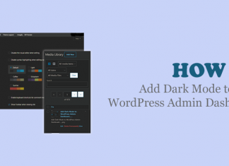 How to Add Dark Mode to Your WordPress Admin Dashboard