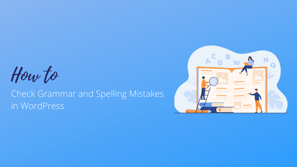 How to Check Grammar and Spelling Mistakes in WordPress? | WPAll Club