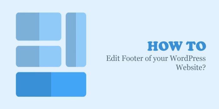 How to Edit Footer of your WordPress Website